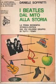Copertina di I Beatles Dal Mito alla Storia di Daniele Soffritti. Collana La Chitarra, il Pianoforte e il Potere.