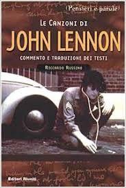 Copertina di Le Canzoni di John Lennon. Editori riuniti. Collana Pensieri e Parole.