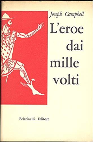 Coperina de L'Eroe dai mille volti di Joseph Campbell. Feltrinelli editore.