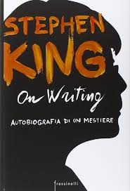 Coprtina di On Writing di Stephen King, Editore Pickwick.
