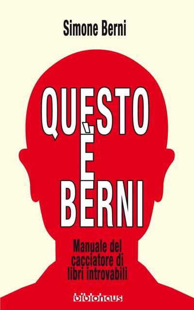 Copertina di Manuale del Cacciatore di Libri Introvabili di Simone Berni.